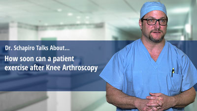 How soon can a patient exercise after Knee Arthroscopy?